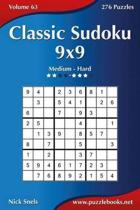 Classic Sudoku 9x9 - Medium to Hard - Volume 63 - 276 Logic Puzzles