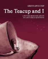 The Teacup and I