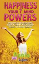 Happiness Your 7 Mind Powers