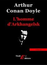 L'homme D'Arkhangelsk
