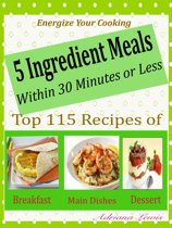 5 Ingredient Meals Within 30 Minutes or Less