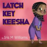 Latch Key Keesha