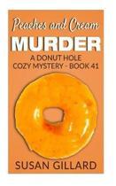 Peaches and Cream Murder