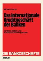 Das Internationale Kreditgeschaft Der Banken