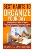 Best Habits to Organize Your Day