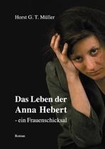 Das Leben Der Anna Hebert