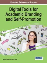 Digital Tools for Academic Branding and Self-Promotion
