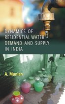Dynamics of Residential Water Demand And Supply In India