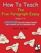 How To Teach the Five Paragraph Essay