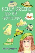 Kelly Greene and the Green Hats