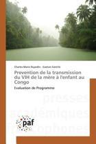 Prevention de la Transmission Du Vih de la M re l'Enfant Au Congo