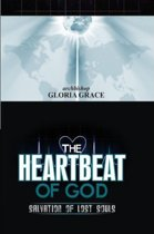 The Heartbeat Of God: Salvation Of Lost Souls