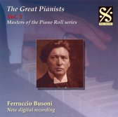 Great Pianists, Vol. 3: Ferruccio Busoni