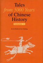 Tales from 5000 Years of Chinese History Volume 1