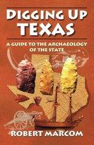 Digging Up Texas