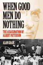 When Good Men Do Nothing