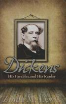 Dickens, His Parables, and His Reader