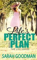 Life's Perfect Plan