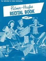 Palmer-Hughes Accordion Course Recital Book, Bk 1