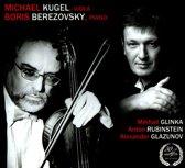 Glinka - Rubinstein - Glazunov
