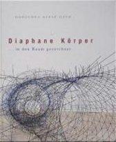 Diaphane Körper