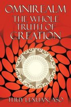 Omnirealm, The Whole Truth of Creation