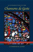 An Introduction to the Chansons de Geste
