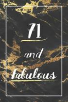 71 And Fabulous: Lined Journal / Notebook - 71st Birthday Gift - Fun And Practical Alternative to a Card - Elegant 71 yr Old Gift For W