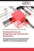 Evaluacion de Un Programa de Innovacion Educativa