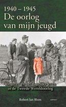 1940-1945 de oorlog van mijn jeugd