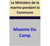 Le Ministère de la marine pendant la Commune