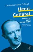 Henri Caffarel, un prophète pour notre temps
