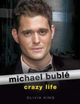Michael Buble: Crazy Life