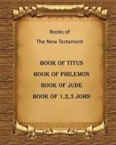 Book of Titus, Book of Philemon, 3 Letters of John and Book of Jude