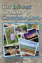 The 10-Day Cruiser's Companion