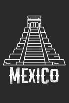 Mexico: Tagebuch, Notizbuch, Buch 100 linierte Seiten im Softcover f�r alles, was man sich notieren und nicht vergessen m�chte