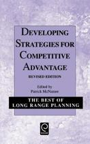 Developing Strategies for Competitive Advantage