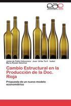 Cambio Estructural En La Produccion de La Doc. Rioja