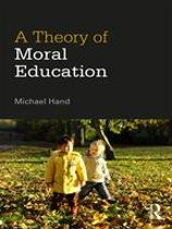A Theory of Moral Education