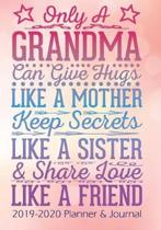 Only A Grandma Can Keep Secrets Like A Friend