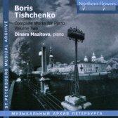 Boris Tishchenko: Complete Works for Piano, Vol. 2