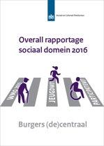 SCP-publicatie 2017-22 - Overall rapportage sociaal domein 2016