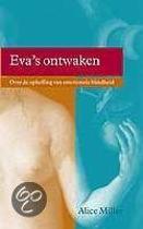 Eva'S Ontwaken