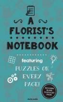 A Florist's Notebook