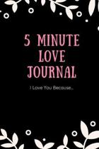 5 Minute Love Journal I Love You Because...
