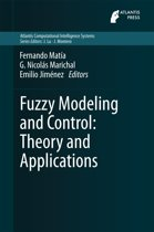 Fuzzy Modeling and Control: Theory and Applications