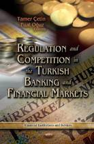 Regulation & Competition in the Turkish Banking & Financial Markets