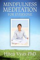 Mindfulness Meditation For Everyone