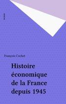 Histoire économique de la France depuis 1945