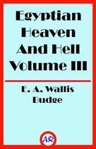 Egyptian Heaven And Hell Volume III (Illustrated)